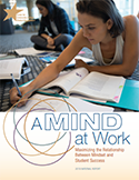 A Mind at Work: Maximizing the Relationship Between Mindset and Student Success