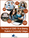 Report cover for The Impact of COVID-19 on Entering Students in Community Colleges
