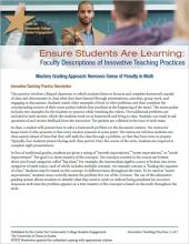 Ensure Students Are Learning: Faculty Descriptions of Innovative Teaching Practices: Mastery Grading Approach Removes Sense of Penalty in Math