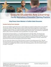 Ensure Students Are Learning: Faculty Descriptions of Innovative Teaching Practices: Using Primary Source Materials to Facilitate Guided Discussions