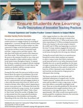 Ensure Students Are Learning: Faculty Descriptions of Innovative Teaching Practices: Personal Experience and Creative Practice Connect Students to Subject Matter