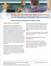 Ensure Students Are Learning: Faculty Descriptions of Innovative Teaching Practices: Student Teaching in Community Dental Health-Prevention