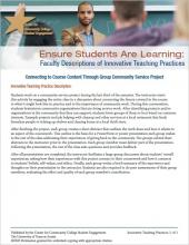 Ensure Students Are Learning: Faculty Descriptions of Innovative Teaching Practices: Connecting to Course Content Through Group Community Service Project