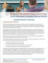 Ensure Students Are Learning: Faculty Descriptions of Innovative Teaching Practices: Recording Oral Histories in an Online Class