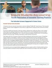 Ensure Students Are Learning: Faculty Descriptions of Innovative Teaching Practices: Peer Instruction Increases Engagement in Science Course