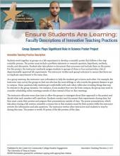 Ensure Students Are Learning: Faculty Descriptions of Innovative Teaching Practices: Group Dynamic Plays Significant Role in Science Poster Project