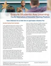 Ensure Students Are Learning: Faculty Descriptions of Innovative Teaching Practices: Teams Collaborate Over an Entire Term on Legal Analysis of Business Plan