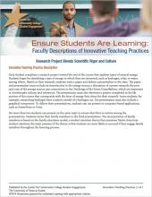 Ensure Students Are Learning: Faculty Descriptions of Innovative Teaching Practices: Research Project Blends Scientific Rigor and Culture