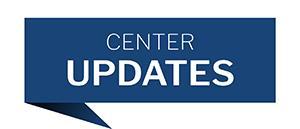 Center Updates